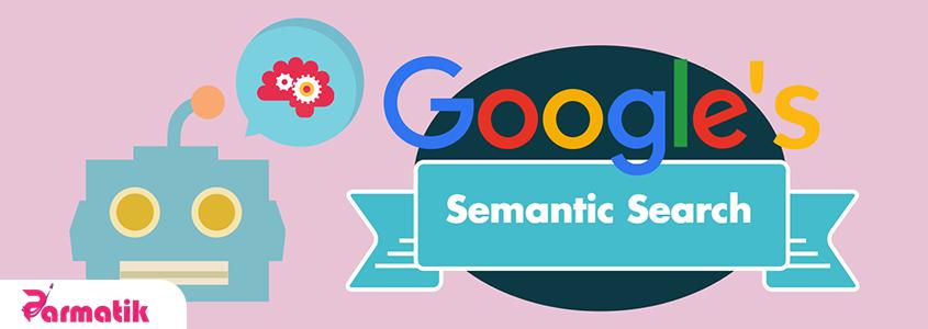جستجوی معنایی گوگل چیست؟